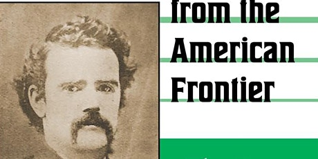 Recovering an Irish Voice from the American Frontier - Book Talk tickets