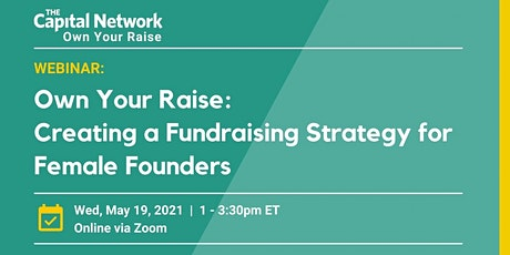 Own Your Raise: Creating a Fundraising Strategy for Female Founders tickets