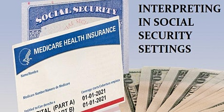Interpreting in Social Security Settings tickets