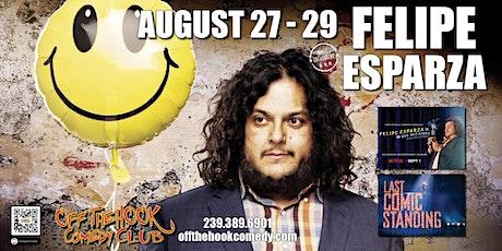 Comedian Felipe Esparza  live  in Naples, FL tickets