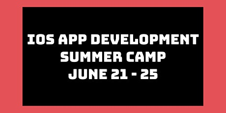 iOS App Development Summer Camp: June 21st - 25th tickets