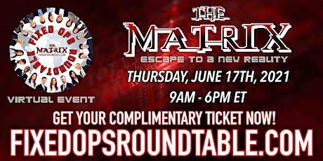 Ted Ings Presents FIXED OPS ROUNDTABLE: THE MATRIX biglietti