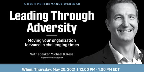Leading Through  Adversity - American Cancer Society - Fundraiser - Webinar tickets