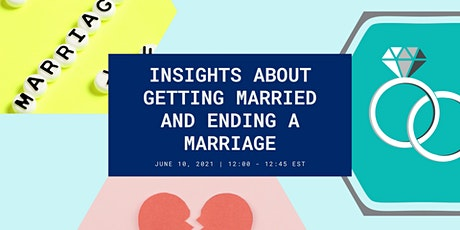 06/10/2021 Marriage: Insights from Getting Married to Ending a Marriage tickets