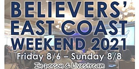 Believers' East Coast Weekend 2021 tickets