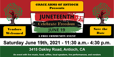 Grace Arms of Antioch Juneteenth Celebration of Freedom (FREE) tickets
