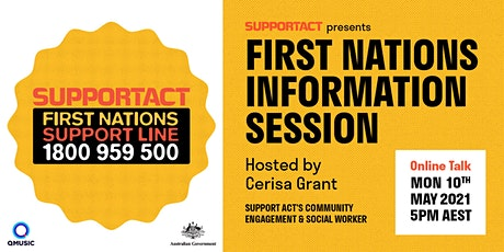 SUPPORT ACT FIRST NATIONS INFORMATION SESSION |Q Music tickets