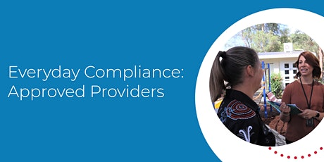 Everyday Compliance: Approved Providers tickets