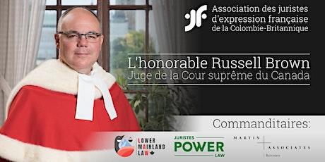 Conférence—Juge Russell Brown billets