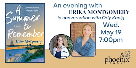 A Summer to Remember:  Erika Montgomery in conversation with Orly Konig tickets