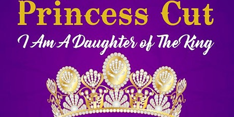 Princess Cut: I'm a Daughter of The King tickets