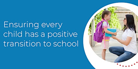 Ensuring every child has a positive transition to school tickets