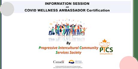 Information Session on  COVID Wellness Ambassador Certification tickets
