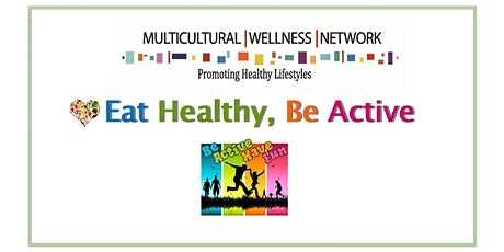 Eat Healthy; Be Active Virtual Nutrition Class tickets