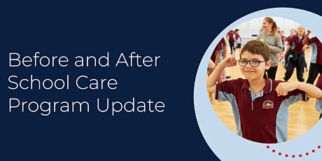 Before and After School Care Program Update tickets