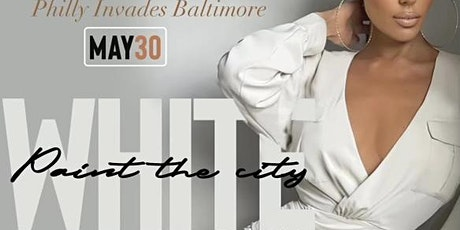 PAINT THE CITY WHITE - PHILLY INVADES BALTIMORE tickets