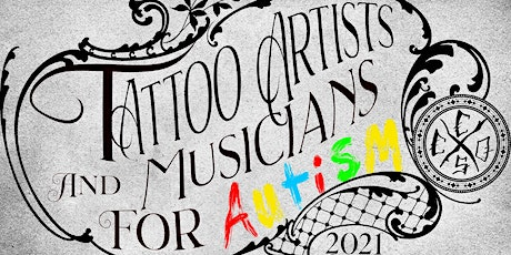 Tattoo Artists and Musicians for Autism tickets