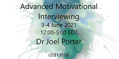 Advanced Motivational Interviewing: Building Skills tickets