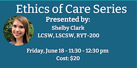 Ethics of Care  - June 18 tickets