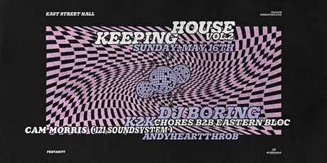 House Keeping Presents: DJ Boring tickets
