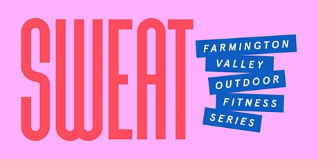 Farmington Valley Sweat - Saturday tickets