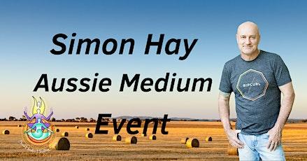 Aussie Medium, Simon Hay at the Traralgon RSL tickets