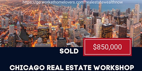 Chicago Real Estate Time Freedom (flip houses learn) tickets