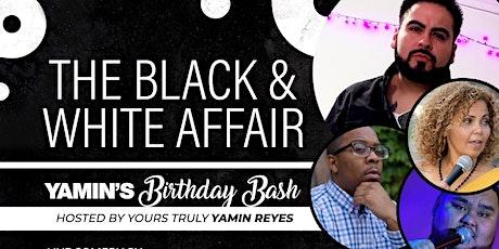 The Black & White Affair • Yamin's Birthday Bash tickets