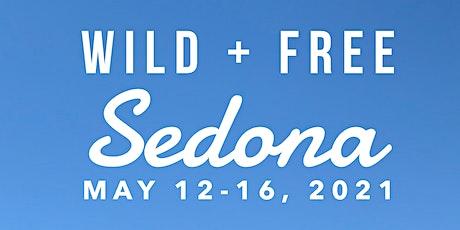 Wild + Free Sedona Retreat tickets