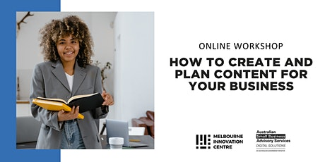 [Online] How to Create and Plan Content for your Business tickets