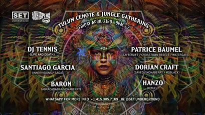 Tulum Cenote Experience with DJ Tennis, Patrice Baumel and more tickets