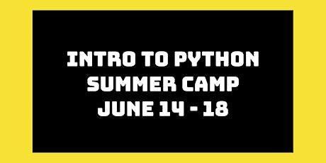 Intro to Python Summer Camp: June 14th - 18th tickets