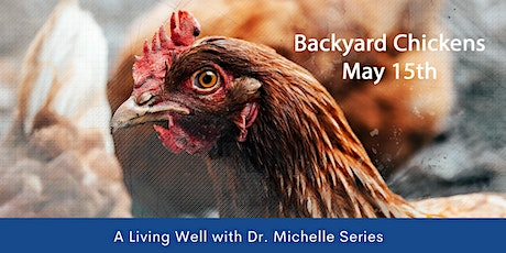 Self-Sufficient Living - Backyard Chickens Event tickets