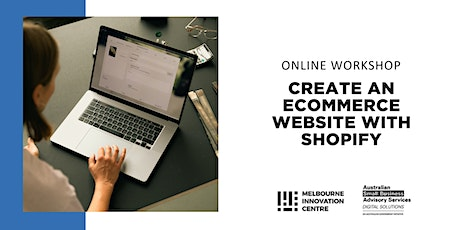 [Online] Create an Ecommerce Website with Shopify tickets