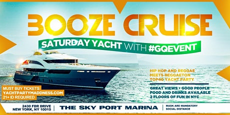 8PM SPECIAL EVENT THE BOOZE CRUISE SATURDAY YACHT PARTY WITH #GQEVENT tickets