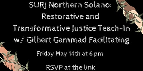 SURJ Northern Solano - Restorative and Transformative Justice Teach-in tickets