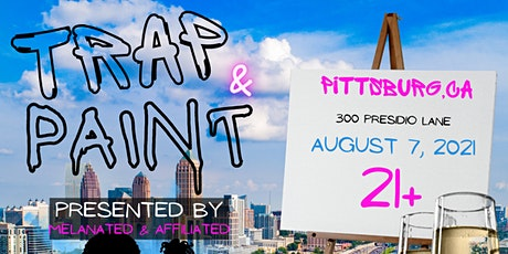 Melanated & Affiliated Presents : Trap N Paint Night tickets