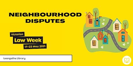 Neighbourhood Disputes - Leongatha Library tickets