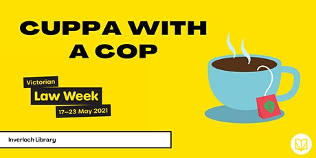 Cuppa with a Cop - Inverloch Library tickets