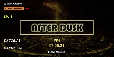 AFTER DUSK Ep. 1 tickets