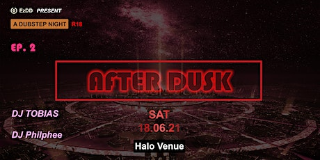 AFTER DUSK Ep. 2 tickets