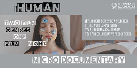 iHuman and MicroDocumentary Film Night tickets