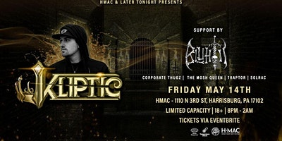 KLIPTIC & BLUHTII w/ Friends of Later Tonight
