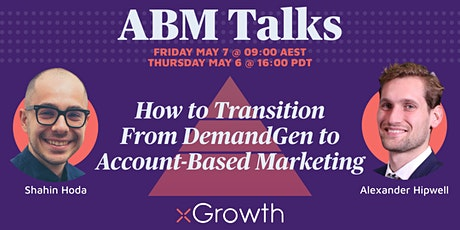 ABM Talks: How to Transition from DemandGen to Account-Based Marketing tickets