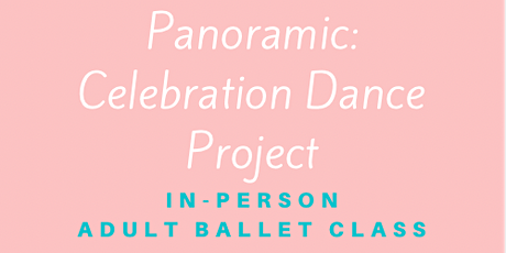 IN-PERSON Adult Ballet Class tickets