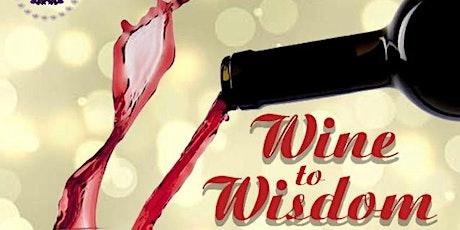 Wine To Wisdom tickets