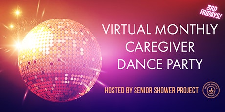 Caregiver Dance Party #2 tickets