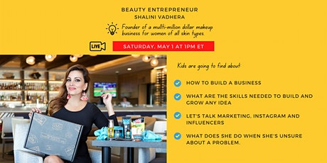Kids talk to a CEO of a global beauty brand, May 1st! tickets