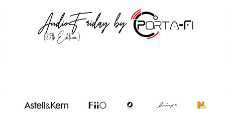 AudioFriday by Porta-Fi (25th Edition) tickets