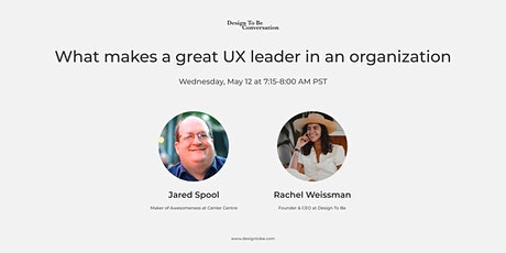 What makes a great UX leader in an organization tickets